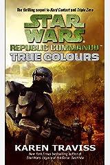 Star Wars Republic Commando: True Colours: True Colours v. 3 (Star Wars Republic Commando 3) Paperback