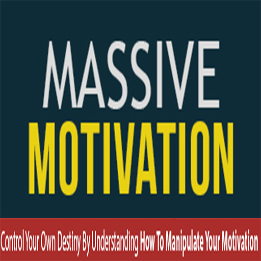 Motivation : How To Motivate Yourself: Discover Your Own TRUE Motivation Step-by-Step, Learn How To Manipulate It, Then Finally You'll Be Able To Control Your Own Destiny