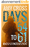Days 54 to 61 (Mass Extinction Event Book 5) (English Edition)