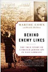 Behind Enemy Lines: The True Story of a French Jewish Spy in Nazi Germany Paperback