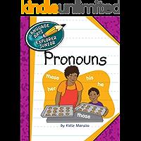 Pronouns (Explorer Junior Library: Language Arts Explorer Junior)