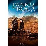 Imperio de Roca: Las espadas míticas