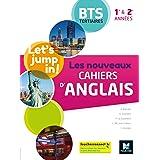 Les nouveaux cahiers d'ANGLAIS - BTS 1re et 2e années - Ed. 2020 - Livre élève