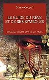 Le guide du rêve et de ses symboles