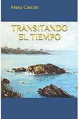TRANSITANDO EL TIEMPO Tapa blanda