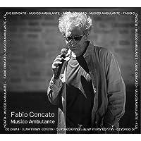 Fabio Concato - Musico Ambulante - 2 CD