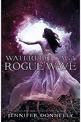 Rogue Wave: Book 2 (Waterfire Saga) Paperback