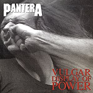 Vulgar Display Of Power