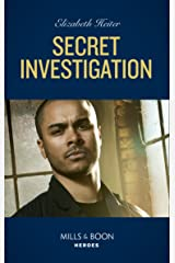 Secret Investigation (Mills & Boon Heroes) (Tactical Crime Division, Book 2) Kindle Edition