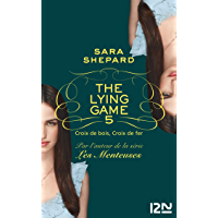 The Lying Game - tome 5 (TERRITOIRES)