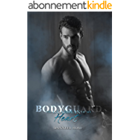 Bodyguard: The guardian of my heart (Italian Edition)