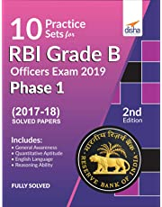 10 Practice Sets for RBI Grade B Officers Exam 2019 Phase 1 - 2nd Edition
