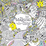 #6: The Magical City (Magical Colouring Books for Adults)