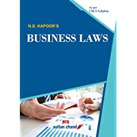 N.D. Kapoor's Business Laws: as per Choice Based Credit System (CBCS) Syllabus