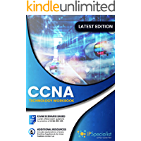 CCNA Cisco Certified Network Associate Exam (200-301): Technology Workbook