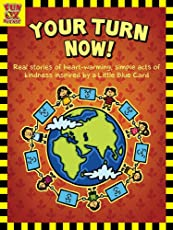 Your Turn Now - True stories of Kindness for Children