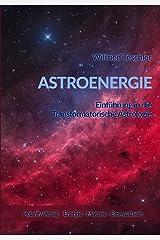 Astroenergie: Einführung in die Transformatorische Astrologie Kindle Ausgabe