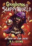 Goosebumps Slappy World #2: Attack of the Jack