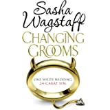 Changing Grooms: An irresistible novel of glamour and scandal