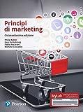 Principi di marketing. Ediz. Mylab