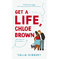 Get A Life, Chloe Brown: the perfect fun and feel good romance (English Edition)