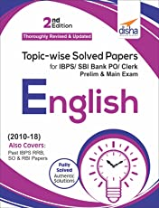 Topic-wise Solved Papers for IBPS/SBI Bank PO/Clerk Prelim & Main Exam (2010-18) English