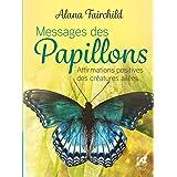 Oracle Messages des papillons - Affirmations positives des créatures ailées