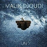 Un / Malik Djoudi, comp. & chant   Djoudi, Malik. Compositeur