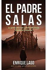 """EL PADRE SALAS: La precuela de """"Desde el Infierno"""" Versión Kindle"""