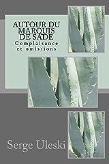 Autour du marquis de Sade Format Kindle