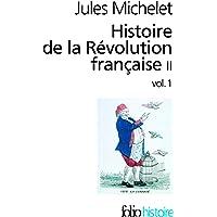 Histoire de la Révolution française (Tome 2 Volume 1))