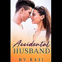Accidental Husband: Indian Billionaire Second Chance Romance