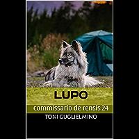 LUPO: commissario de rensis 24 (IL COMMISSARIO TONI DE RENSIS)