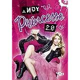 Andy : Princesse 2.0 - Roman fille adolescence - Dès 13 ans