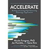 Accelerate: The Science of Lean Software and DevOps: Building and Scaling High Performing Technology Organizations (English E