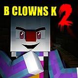 Block Clowns Killers