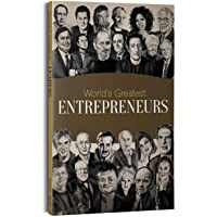 World's Greatest Entrepreneurs: Biographies of Inspirational Personalities For Kids