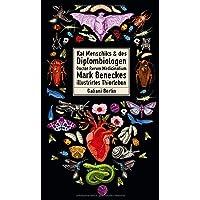 Kat Menschiks und des Diplom-Biologen Doctor Rerum Medicinalium Mark Beneckes Illustrirtes Thierleben (Illustrierte…