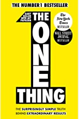 The One Thing: The Surprisingly Simple Truth Behind Extraordinary Results: Achieve your goals with one of the world's bestselling success books Taschenbuch
