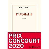 L'anomalie - Prix Goncourt 2020