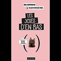 Les Joies d'en bas: Tout sur le sexe feminin (Questions de santé) (French Edition)