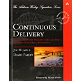 Continuous Delivery: Reliable Software Releases through Build, Test, and Deployment Automation (Addison-Wesley Signature Seri