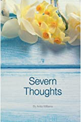 Severn Thoughts: A fundraising collection of charming poetry and rhyme in support of Severn Hospice Kindle Edition
