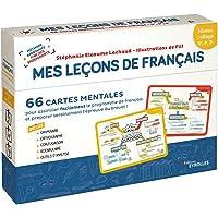 Français collège Mes leçons de Français : 66 cartes mentales pour assimiler facilement le programme de français et…