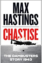 Chastise: The Dambusters Story 1943 Hardcover