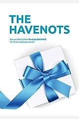 the havenots: Das wunderschöne XL-Gutscheinheft für ihren Lieblingsmensch! Taschenbuch