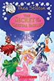 The Secret of the Crystal Fairies (Thea Stilton: Special Edition #7): A Geronimo Stilton Adventure