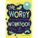 The Worry Workbook: The Worry Warriors' Activity Book