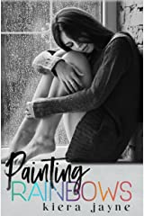 Painting Rainbows (Creative Passions Book 1) Kindle Edition