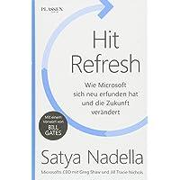 Hit Refresh: Wie Microsoft sich neu erfunden hat und die Zukunft verändert